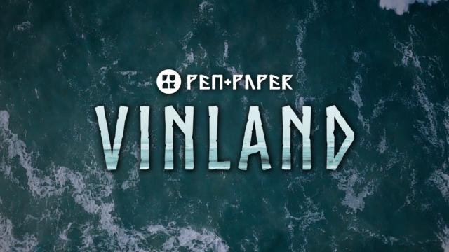 Pen&Paper Vinland